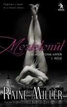 MEZTELENÜL - A BLACKSTONE-AFFÉR I. - Ekönyv - MILLER, RAINE