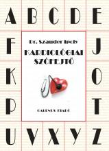 KARDIOLÓGIAI SZÓFEJTŐ - Ekönyv - DR. SZAUDER IPOLY