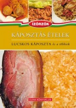 KÁPOSZTÁS ÉTELEK - LUCSKOS KÁPOSZTA ÉS A TÖBBIEK - Ekönyv - RÓKA ILDIKÓ