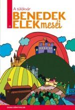 A TÜLÖKVÁR - BENEDEK ELEK MESÉI 13. - Ebook - BENEDEK ELEK