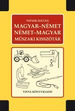 MAGYAR-NÉMET, NÉMET-MAGYAR MŰSZAKI KISSZÓTÁR (ÚJ!) - Ekönyv - TEFNER ZOLTÁN