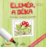 ELEMÉR, A BÉKA - MESEKÖNYV RAGASZTGATÓS MELLÉKLETTEL - Ekönyv - PLESSER, FRANCISKA-SCHOLL, CLAUDIA