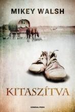 KITASZÍTVA - - Ekönyv - WALSH, MIKEY