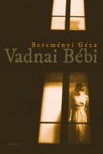 Vadnai Bébi - Ekönyv - Bereményi Géza
