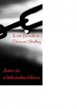 AMER ÉS A LÁTHATATLAN BILINCS - Ebook - SHELLEY, DUNCAN