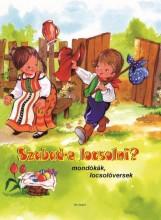 SZABAD-E LOCSOLNI? - MONDÓKÁK, LOCSOLÓVERSEK - Ekönyv - PRO JUNIOR