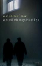 Nem kell vala megvénülnöd 2.0 - Ekönyv - Koppány Zsolt