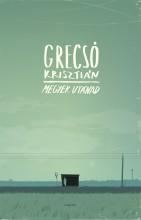 Megyek utánad - Ebook - Grecsó Krisztián