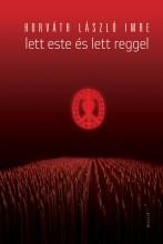 Lett este és lett reggel - Ekönyv - Horváth László Imre