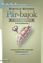 PÁR-BAJOK ÉS BÉKÉS MEGOLDÁSOK - HÉTKÖZNAPI PSZICHOLÓGIA - Ebook - HENDRIX, HARVILLE