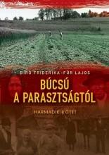 BÚCSÚ A PARASZTSÁGTÓL III. - Ekönyv - BÍRÓ FRIDERIKA-FÜR LAJOS