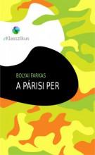 A párisi per - Ekönyv - Bolyai Farkas