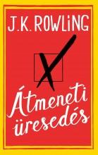 ÁTMENETI ÜRESEDÉS - Ekönyv - ROWLING, J.K.