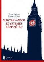 MAGYAR-ANGOL EGYETEMES KÉZISZÓTÁR - Ekönyv - LÁZÁR A. PÉTER – VARGA GYÖRGY