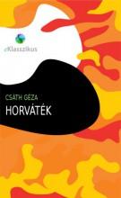 Horváték - Ebook - Csáth Géza