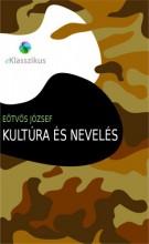 Kultúra és nevelés - Ekönyv - Eötvös József