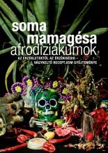 AFRODIZIÁKUMOK - Ekönyv - SOMA MAMAGÉSA