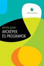 Arcképek és programok - Ekönyv - Eötvös József