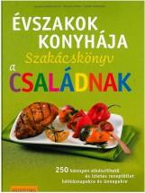 ÉVSZAKOK KONYHÁJA - SZAKÁCSKÖNYV A CSALÁDNAK - Ekönyv - BODENSTEINER, SUSANNE-KITTLER, MARTINA-S