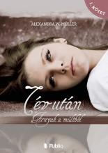 7 év után I. kötet - Ekönyv - Alexandra W. Müller