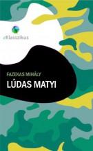 Lúdas Matyi - Ekönyv - Fazekas Mihály