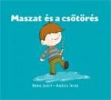 MASZAT ÉS A CSŐTÖRÉS - Ekönyv - BERG JUDIT - AGÓCS ÍRISZ