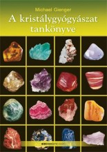 A KRISTÁLYGYÓGYÁSZAT TANKÖNYVE - Ebook - GIENGER, MICHAEL