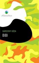 Bibi - Ekönyv - Gárdonyi Géza