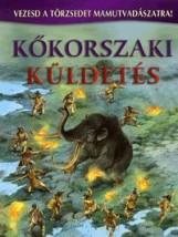 KŐKORSZAKI KÜLDETÉS - VEZESD A TÖRZSEDET MAMUTVADÁSZATRA! - Ekönyv - OFFICINA 96 KIADÓ