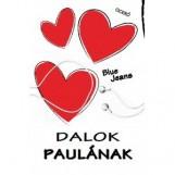 DALOK PAULÁNAK - Ekönyv - BLUE JEANS