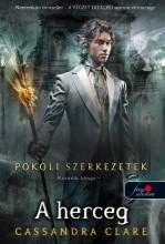 A HERCEG - POKOLI SZERKEZETEK 2. - KÖTÖTT - - Ekönyv - CLARE, CASSANDRA