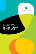 Fehér Anna - Ebook - Gárdonyi Géza