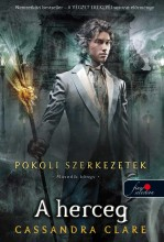 A HERCEG - POKOLI SZERKEZETEK 2. - FŰZÖTT - - Ebook - CLARE, CASSANDRA