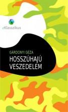 Hosszúhajú veszedelem - Ebook - Gárdonyi Géza