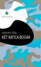 Két katica-bogár - Ekönyv - Gárdonyi Géza
