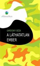 A láthatatlan ember - Ebook - Gárdonyi Géza
