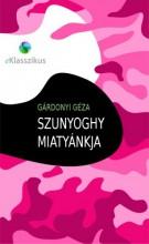 Szunyoghy miatyánkja - Ekönyv - Gárdonyi Géza