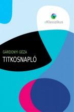 Titkosnapló - Ekönyv - Gárdonyi Géza
