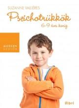 PSZICHOTRÜKKÖK - 6-9 ÉVES KORIG - Ekönyv - VALLIÉRES, SUZANNE