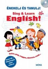 SING & LEARN ENGLISH! - ÉNEKELJ ÉS TANULJ ANGOLUL! + CD - Ekönyv - MÓRA KÖNYVKIADÓ
