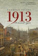1913: Az évszázad nyara - Ekönyv - Florian Illies