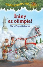IRÁNY AZ OLIMPIA! - CSODAKUNYHÓ 16. - Ekönyv - OSBORNE, MARY POPE