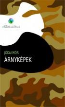 Árnyképek - Ekönyv - Jókai Mór