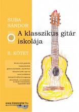 A KLASSZIKUS GITÁR ISKOLÁJA - II. KÖTET - Ekönyv - SUBA SÁNDOR