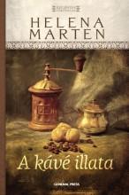 A KÁVÉ ILLATA - - Ekönyv - MARTEN, HELENA