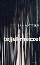 TEJJEL-MÉZZEL - Ekönyv - MATTERN, JEAN