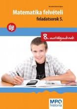 MATEMATIKA FELVÉTELI FELADATSOROK 5. - 8. OSZT. - Ekönyv - BRECSOKNÉ KERTÉSZ ÁGNES