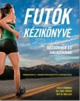 FUTÓK KÉZIKÖNYVE - KEZDŐKNEK ÉS HALADÓKNAK - Ekönyv - KOSSUTH KIADÓ ZRT.