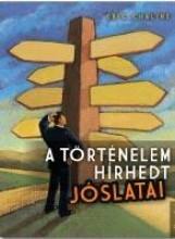 A TÖRTÉNELEM HÍRHEDT JÓSLATAI - Ebook - CHALINE, ERIC