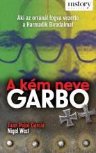 A KÉM NEVE GARBO - Ekönyv - GARCIA, JUAN PUJOL-WEST, NIGEL